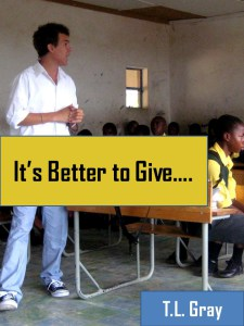 Its Better to Give
